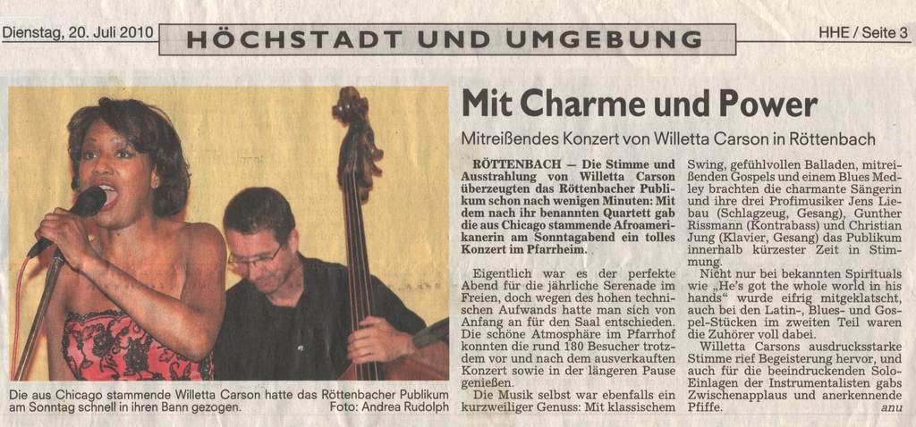 Höchstadt newspaper reviews the jazz, blues, soul and gospel serenade in the katholic St. Mauritius church in Röttenbach, which hosted the Willetta Carson Quartet for a joyful evening concert