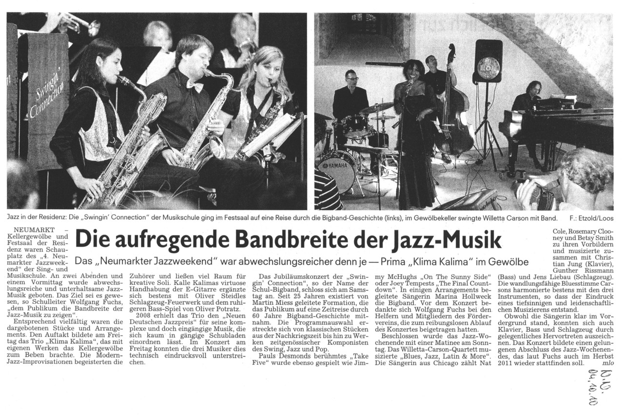 Neumarkter Nachrichten newspaper reviews the jazz matinee which concluded the 4. Neumarkt Jazz Weekend and where the Willetta Carson Quartet performed jazz, blues, soul and gospel within the historic building of the Neumarkt Residency